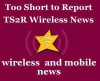TS2R Wireless News: No Samsung Galaxy BlackBerry, No Sprint Carrier IQ Case for Self Healing iPhone